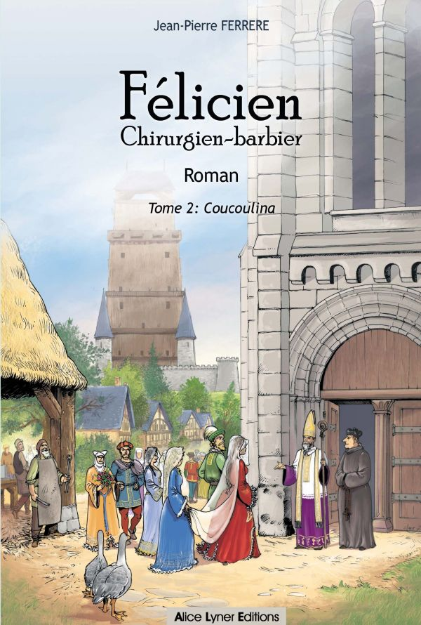 Félicien tome 2